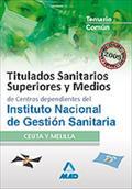 TITULADOS SANITARIOS SUPEIORES Y MEDIOS, INSTITUTO NACIONAL DE GESTIÓN SANITARIA (INGESA). TEMA