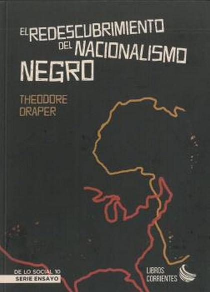 EL REDESCUBRIMIENTO DEL NACIONALISIMO NEGRO