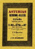 ASTURIAS : RECUERDOS Y BELLEZAS DE ESPAÑA