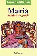 MARIA, SOMBRA DE GRACIA
