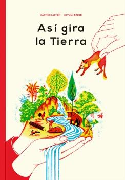 ASÍ GIRA LA TIERRA.