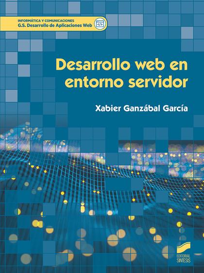 DESARROLLO WEB EN ENTORNO SERVIDOR.