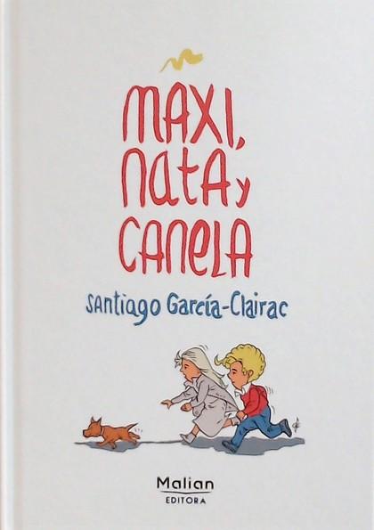 MAXI, NATA Y CANELA.