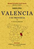 VALENCIA Y SU PROVINCIA : TRADICIONES ESPAÑOLAS