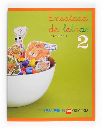 2 EP. LECTURAS ENSALADA DE LETRAS 07.