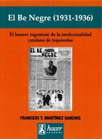 BE NEGRE, EL (1931-1936)