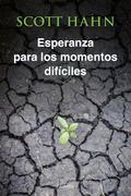 ESPERANZA PARA MOMENTOS DIFÍCILES.