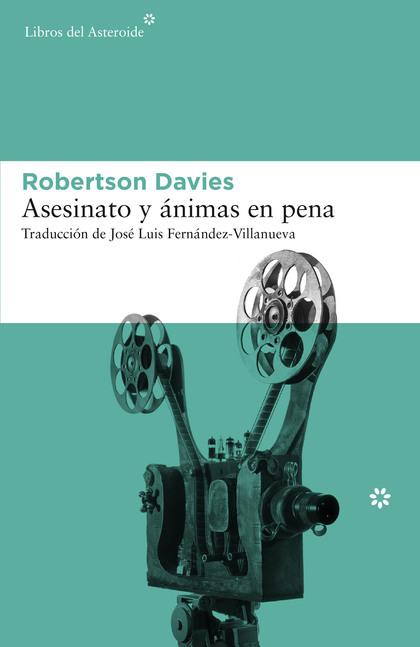 ASESINATO Y ÁNIMAS EN PENA.