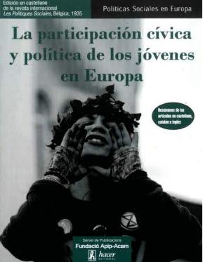 LA PARTICIPACIÓN CÍVICA Y POLÍTICA DE LOS JÓVENES EN EUROPA.