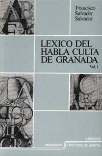 LEXICO HABLA CULTA DE GRANADA.2-VL.