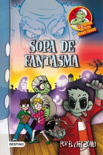 LA COCINA DE LOS MONSTRUOS 9. SOPA DE FANTASMA