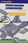 CONTROL NUMÉRICO Y PROGRAMACIÓN: SISTEMAS DE FABRICACIÓN DE MÁQUINAS A