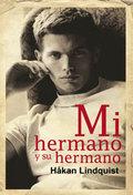 MI HERMANO Y SU HERMANO.