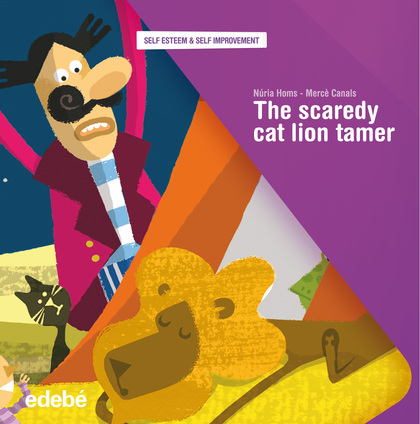THE SCAREDY CAT LION TAMER