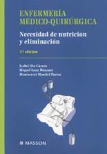 ENFERMERÍA MÉDICO-QUIRÚRGICA: NECESIDAD DE NUTRICIÓN Y ELIMINACIÓN
