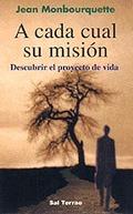 A CADA CUAL SU MISION. DESCUBRIR EL PROYECTO DE VI