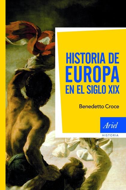 HISTORIA DE EUROPA EN EL SIGLO XIX.