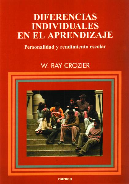 DIFERENCIAS INDIVIDUALES EN EL APRENDIZAJE: PERSONALIDAD Y RENDIMIENTO