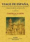 VIAGE DE ESPAÑA XI : CASTILLA Y LEÓN
