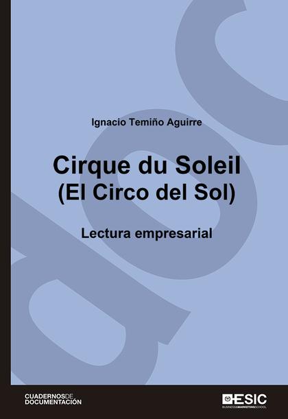CIRQUE DU SOLEIL (EL CIRCO DEL SOL)