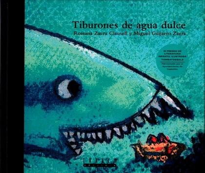 TIBURONES DE AGUA DULCE