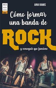 COMO FORMAR UNA BANDA DE ROCK.