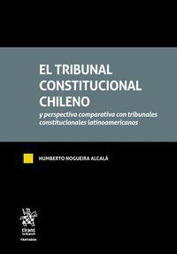 EL TRIBUNAL CONSTITUCIONAL CHILENO. Y PERSPECTIVA COMPARATIVA CON TRIBUNALES CONSTITUCIONALES L