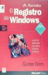 EL REGISTRO DE WINDOWS A FONDO