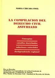 LA COMPILACIÓN DERECHO CIVIL ASTURIANO