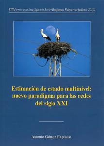 ESTIMACIÓN DE ESTADO MULTINIVEL : NUEVO PARADIGMA PARA LAS REDES DEL SIGLO XXI