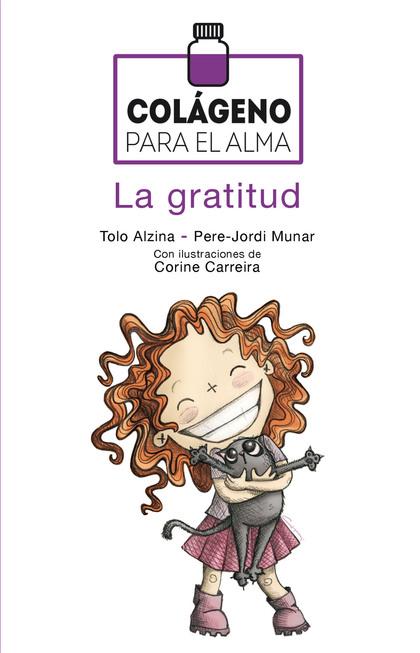 COLÁGENO PARA EL ALMA. LA GRATITUD