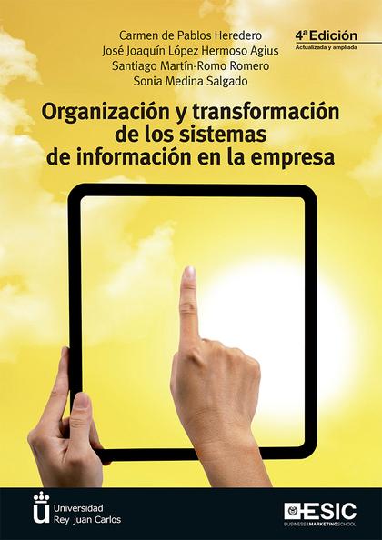 ORGANIZACIÓN Y TRANSFORMACION (2019DE LOS SISTEMAS DE INFORMACIÓN