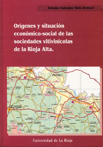 ORÍGENES Y SITUACIÓN ECONÓMICO-SOCIAL DE LAS SOCIEDADES COOPERATIVAS VITIVINÍCOL