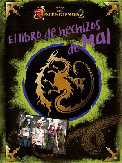 LOS DESCENDIENTES 2. EL LIBRO DE HECHIZOS DE MAL.