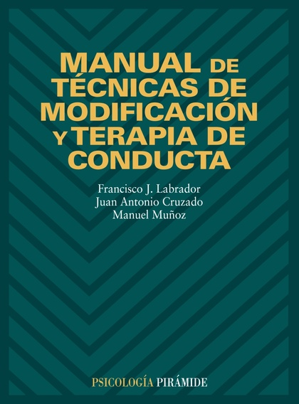 Manual de técnicas de modificación y terapia de conducta