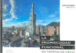 PROMISCUIDAD FUNCIONAL. EN TIEMPOS DE COVID