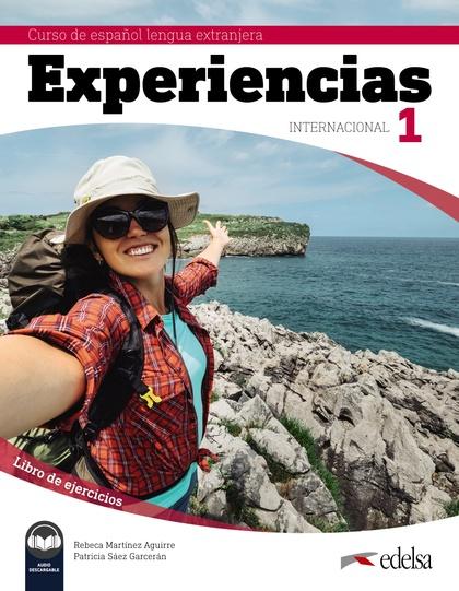 EXPERIENCAS INTERNACIONAL 1 LIBRO DE EJERCICIOS.
