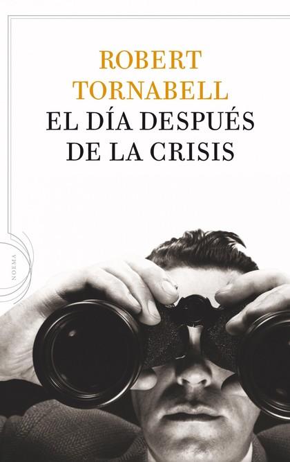 EL DÍA DESPUÉS DE LA CRISIS.