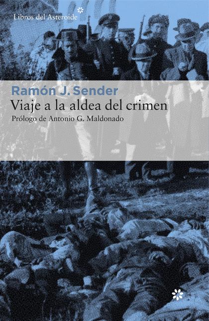 VIAJE A LA ALDEA DEL CRIMEN. DOCUMENTAL DE CASAS VIEJAS