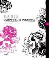 TEXTILES. DISEÑADORES DE VANGUARDIA.