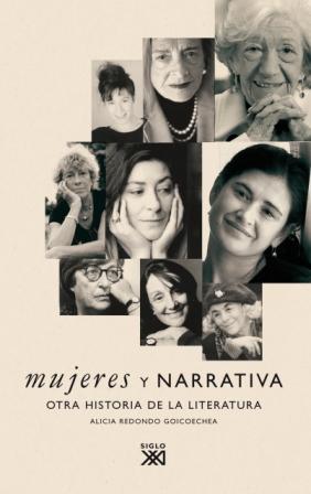 MUJERES Y NARRATIVA : OTRA HISTORIA DE LA LITERATURA