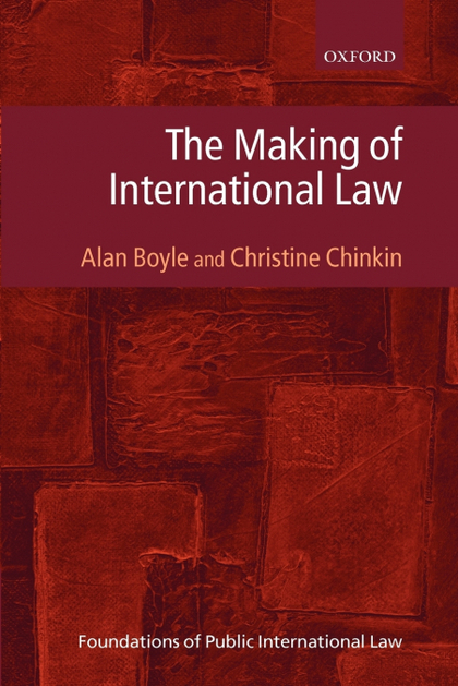 MAKING OF INTERNATIONAL LAW, THE.