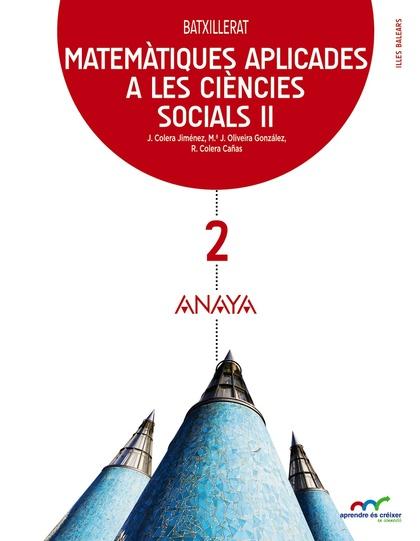 MATEMÀTIQUES II 2N BATXILLERAT CIENCIES SOCIALS 2016 *BALEARES*