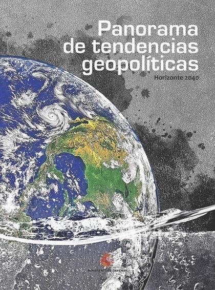 PANORAMA DE TENDENCIAS GEOPOLÍTICAS. HORIZONTE 2040