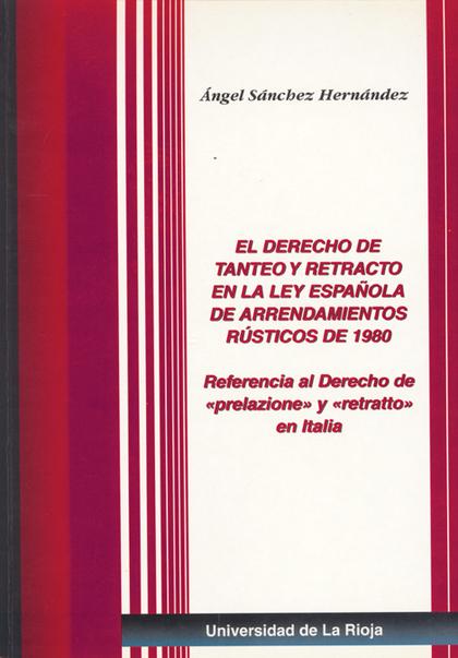 EL DERECHO DE TANTEO Y RETRACTO EN LA LEY ESPAÑOLA DE ARRENDAMIENTOS RÚSTICOS DE.