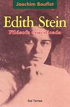EDITH STEIN, FOLOSOFA CRUCIFICADA