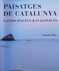 PAISATGES DE CATALUNYA - LANDSCHAFTEN KATALONIENS (BILINGÜE)