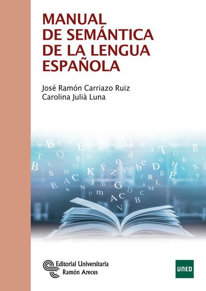 MANUAL DE SEMÁNTICA DE LA LENGUA ESPAÑOLA