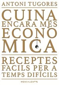 CUINA ENCARA MÉS ECONÒMICA                                                      RECEPTES FÀCILS