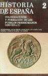 HISTORIA DE ESPAÑA 2 COLONIZACIONES Y FORMACION PUEBLOS PRERROMANOS